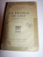 @  LA FRANCE DE 1917 ALSACE .P. VIDAL DE LA BLACHE + 2 CARTES HORS TEXTE LIBRAIRIE ARMAND COLINS TEXTE LI - Livres, BD, Revues