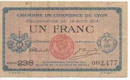 Billlet De 1 Franc De La Chambre De Commerce De LYON Aout 1914 - Camera Di Commercio
