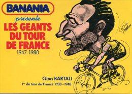BANANIA Présente LES GEANTS DU TOUR DE FRANCE - Gino BARTALI - Cyclisme