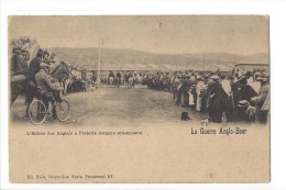 9746 -   La Guerre Anglo-Boer L´Entrée Des Anglais à Pretoria Comme Prisonniers - Afrique Du Sud