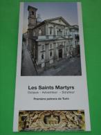 Brochure - Eglise Les Sanints Martyrs - OCTAVE - ADVENTEUR - SOLUTEUR - Premiers Patrons De TURIN - Francese - Religion & Esotericism