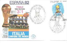 75620) F.D.C.ITALIA CAMPIONE DEL MONDO 1982 FINALE ITALIA GERMANIA - FDC