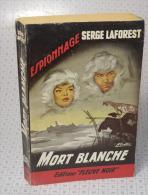 """Serge LaForest, Mort Blanche, Fleuve Noir, Couverture Noire Bande Rouge """"Espionnage"""" 1959 - Fleuve Noir"""
