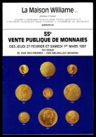 Maison WILLIAME - Catalogue De Vente De Monnaies - 55 E Vente - Mars 1997. - Français