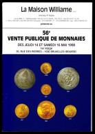 Maison WILLIAME - Catalogue De Vente De Monnaies - 56 E Vente - Mai 1998. - Français