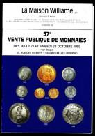 Maison WILLIAME - Catalogue De Vente De Monnaies - 57 E Vente - Octobre 1999. - Français