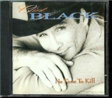 CLINT BLACK  * TIME TO KILL * - Country & Folk