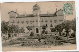 PIOULE. LE GRAND HOTEL . TBE  1906 - France