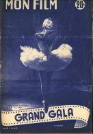 MON FILM 373 GRAND GALA Ludmila TCHERINA - Livres, BD, Revues