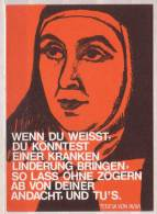 Spruchkarte , Teresa Von Avila , Wenn Du Weisst , Du Könntest Einer Kranken Linderung Bringen - Ansichtskarten