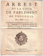 ARREST DE LA COUR DE PARLEMENT DE TOULOUSE - DU 9 JUILLET 1738 - DROITS PERCUS PAR LES  FEODIFTES & ARPENTEURS - Documents Historiques