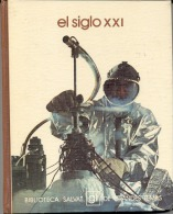 "BIBLIOTECA SALVAT Nº 49 ""EL SIGLO XXI"" EDIT.SALVAT-AÑO 1973-PAG.142- FULL COLOR! TAPAS RÍGIDAS. GECKO - Encyclopedieën"