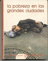 """BIBLIOTECA SALVAT Nº 11 """"LA POBREZA EN LAS CIUDADES"""" EDIT.SALVAT-AÑO 1973-PAG.142- FULL COLOR! TAPAS RÍGIDAS. GECKO - Encyclopedieën"""