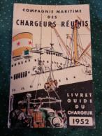 Livre CIE COMPAGNIE MARITIME DES CHARGEURS REUNIS ( Cheminées A étoiles ) Bateaux PAQUEBOTS CARGOT - Bateau