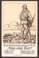 MI56) K.u.K. Infanterierregiment Nr. 98 - 1915-16 - Sieg Oder God! - 1917 Feldpost - Guerre 1914-18