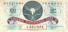 BILLET DE LOTERIE NATIONALE 1937 NEUVIEME TRANCHE - Billets De Loterie