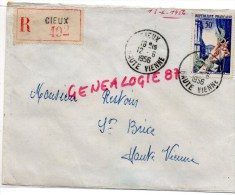 87 - CIEUX - LETTRE RECOMMANDEE 492- M. RESTOIN SAINT BRICE - 1956- TIMBRE JOAILLERIE ORFEVRERIE - Ohne Zuordnung