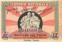BILLET DE LOTERIE NATIONALE  1938 TREIZIEME TRANCHE - Lottery Tickets