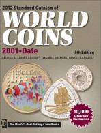 2012 - Standard Catalog Of World Coins 2001-date (6th Edition) - Cataloghi