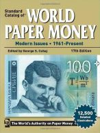 Standard Catalog Of World Paper Money Modern Issues 1961 - Present, 17th Edition - 2012 - Cataloghi