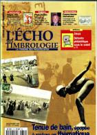 L'ECHO DE LA TIMBROLOGIE - N° 1710 - Juillet-Août 1998 - Table Des Matière En Scan 2. - Français (àpd. 1941)