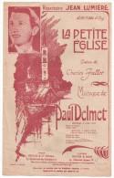 Partitions Musicales, La Petite Eglise, Poésie De Charles FALLOT, Musique Paul DELMET, Ed : ENOCH & Cie, Frais Fr : 1.80 - Partitions Musicales Anciennes