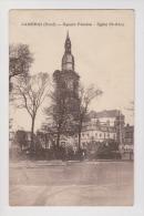 59 - CAMBRAI - Square Fénelon Et Église Saint Géry - Non Circulée - Édition Cailteux Maison Gorlier - 2 Scans - - Cambrai