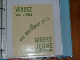 BUVARD-   GIBERT JEUNE Sur Les Quais Depuis 1886 - Stationeries (flat Articles)