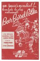Partitions Musicales, BEER BARREL POLKA, Fox-Trot, Paroles F. VIMONT & H. LEMARCHAND, Ed : Ph. PARES, Frais Fr : 1.80 - Partitions Musicales Anciennes