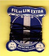 """Cartonnette """" FIL De LIN EXTRA """" AGACHE - Lille _L77 - Dentelles Et Tissus"""