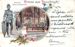Gruss Aus Innsbruck - Arthur König Von England - Hofkirche - Illustration - 1900 - Innsbruck