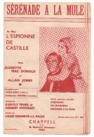 Partitions Musicales, SERENADE A LA MULE, Paroles L. HENNEVE & L. PALEX, Musique R. FRIML & H. STOTHART, Frais Fr : 1.80 - Partitions Musicales Anciennes