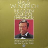 * LP *  KLAUS WUNDERLICH - THE GOLDEN SOUND OF HAMMOND (Germany 1971 EX!!!) - Instrumentaal