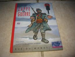 BD Zappe La Guerre 1914-1918 - Livres