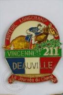 Auteuil Longchamp Vincennes 211 - Deauville - La Journee Du Cheval - Horse Racing - Pin Badge #PLS - Pin