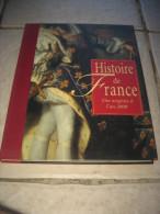 Histoire De France Des Origines à L'an 2000 (206 Pages) - Frans