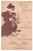 Partitions Musicales, ENVOI DE FLEURS, Poésie De H. BERNARD, Musique De P. DELMET, Ed : ENOCH & Cie , Frais Fr : 1.80 - Partitions Musicales Anciennes