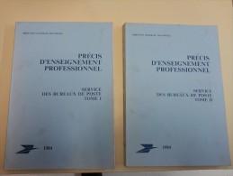 3 Manuels D'enseignement Professionnel Service Des Bureaux De Poste Tome 1 Et 2 Et 3 B 1984 Fictifs Cours D'instruction - Fictifs