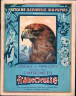 ALBUM FRANCORUSSE N° 2 - OISEAUX Et PAPILLONS - Incomplet - TBE - Sammelbilderalben & Katalogue