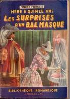 Mère à Quinze Ans...  ****  Par Marcel Priollet  - Bibliothèque Romanesque Couv. Soigny - Libri, Riviste, Fumetti