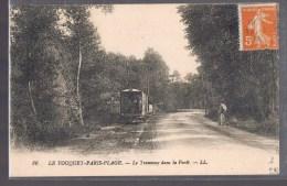 LE TOUQUET - PARIS - PLAGE . Le Tramway Dans La Forêt . - Autres Communes