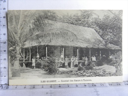CPA OCEANIE - ILES GILBERT - Couvent Des Soeurs à Tarawa - Kiribati