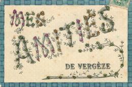 30 - VERGEZE - Amitiés De ... - (voir Scans Recto-verso) - Vergèze