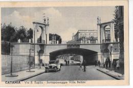 SICILIA-CATANIA-CATANIA VIA S.EUPLIO VEDUTE SOTTOPASSAGGIO VILLA BELLINI AUTO D�EPOCA