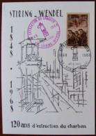 120 Ans D'extraction Du Charbon  Mine Stiring-Wendel - Berufe