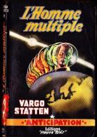 "FN / Fusée N° 99 - "" L' Homme Multiple  ""  - Vargo Statten - ( EO 1957 ) . - Fleuve Noir"