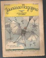 Jeunesse Magazine N°17 (1ère Année) Du 25 Avril 1937 Aventures, Aviation BD Couverture De Jeanjean - Zeitschriften & Magazine