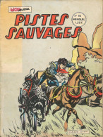 Pistes Sauvages N° 10 - Editions Aventures Et Voyages - Avec Kirbi Flint, Sunday Et Jim Minimum - Octobre 1972 - BE - Small Size