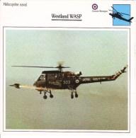 Fiche Technique  -  Hélicoptère Naval  (GB)  -  WESTLAND WASP - Sin Clasificación