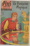 @ PIXI N° 9 LA FONTAINE MAGIQUE - Magazines Et Périodiques